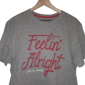 Life Is Good 'Feelin Alright Short Sleeve TShirt M